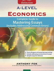 GCE 'A' Level Economics: Complete Guide to Mastering Essays