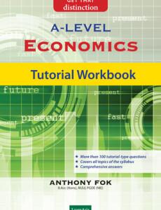 GCE 'A' Level Economics: Tutorial Workbook