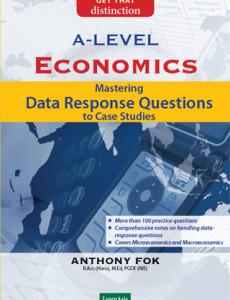 GCE 'A' Level Economics: Mastering Data Response Questions to Case Studies