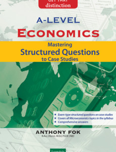 GCE 'A' Level Economics: Mastering Structured Questions to Case Studies